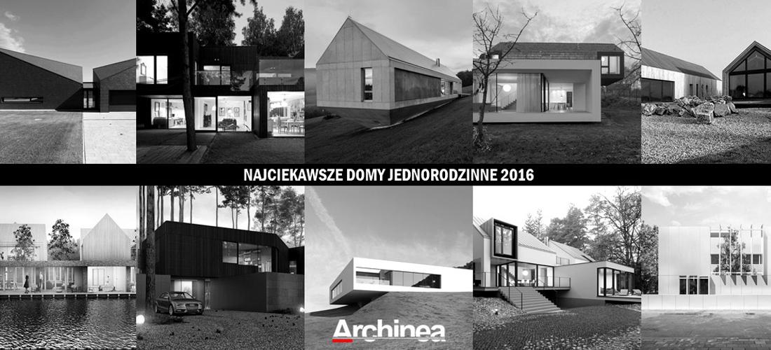 20161229 ARCHINEA najciekawsze-projekty-domow-2016-art-2